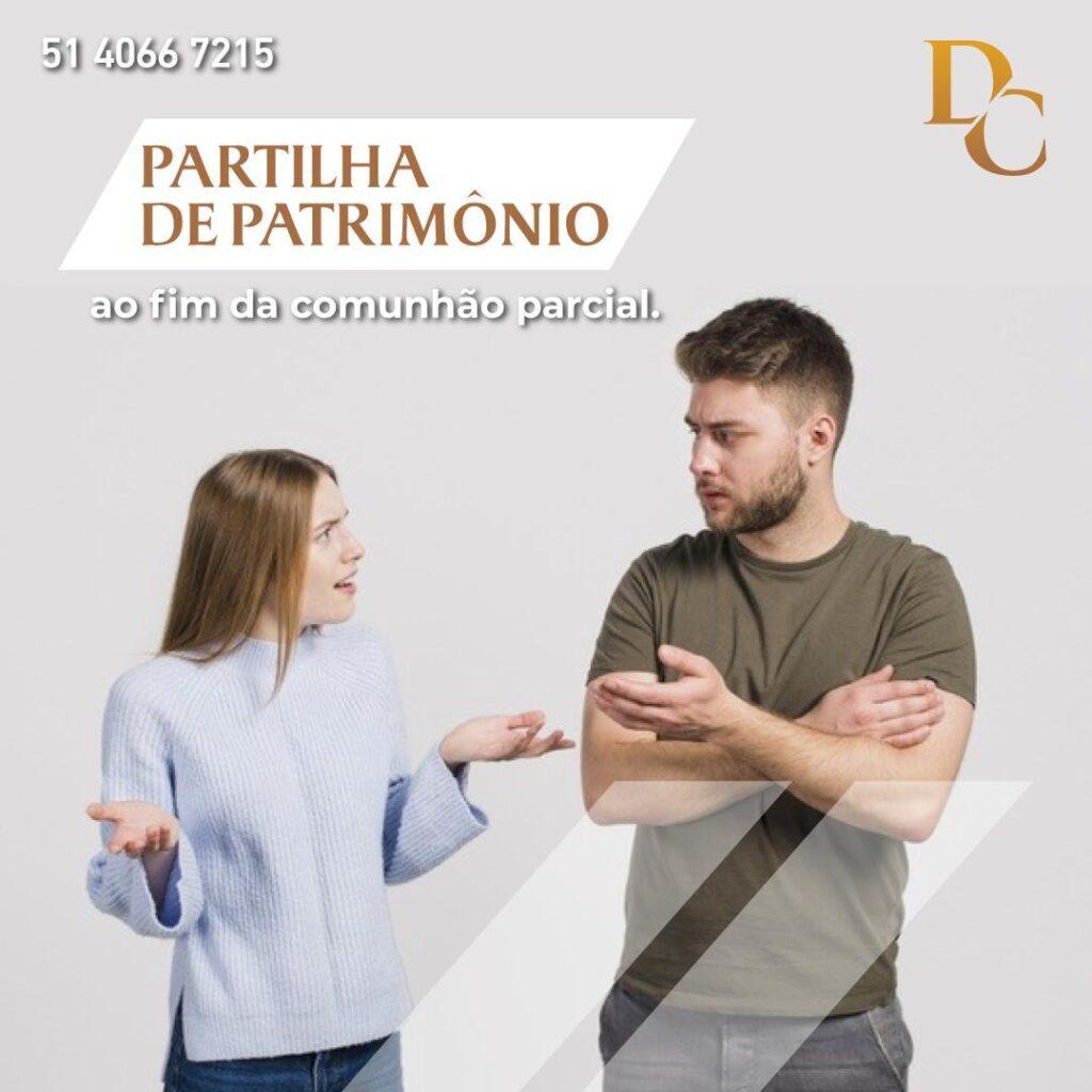 PARTILHA DO PATRIMÔNIO AO FIM DA COMUNHÃO PARCIAL!